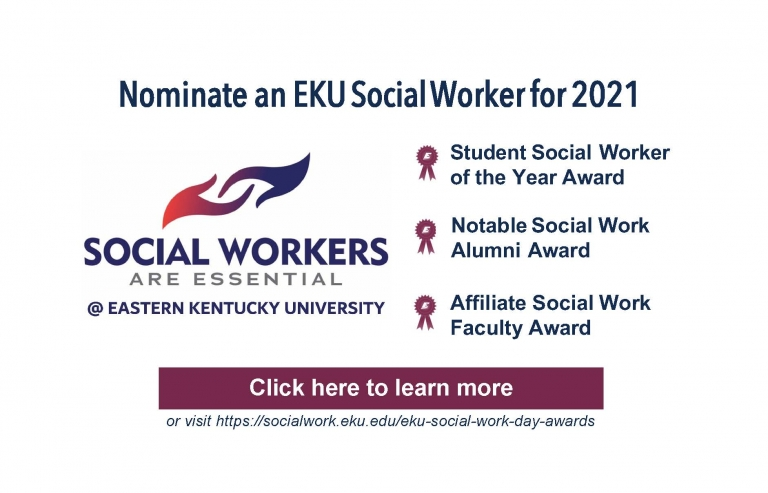 This is a call for nominations for EKU Social Work Day 2021 awards.