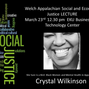 2018 Welch Appalachian Social and Economic Justice Lecture