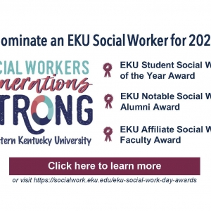 This is a call for nominations for EKU Social Work Day 2020 awards.